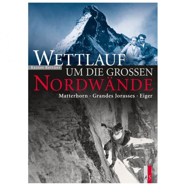 AS Verlag - Wettlauf um die grossen Nordwände