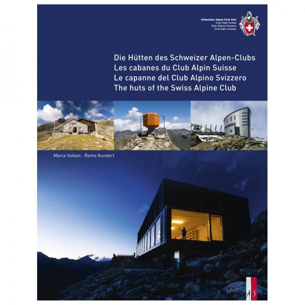 AS Verlag - Die Hütten des Schweizer-Alpenclub