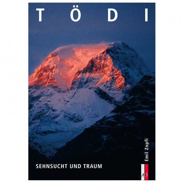 AS Verlag - Tödi - Sehnsucht und Traum