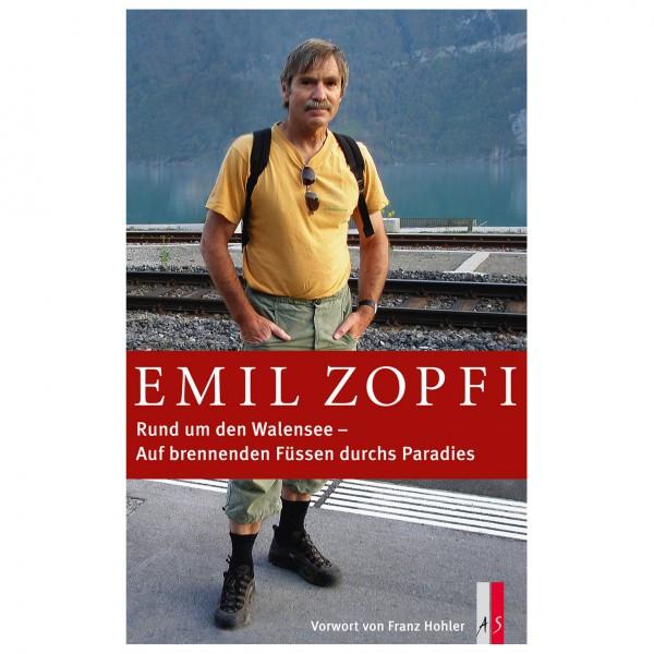 AS Verlag - Emil Zopfi - Rund um den Walensee