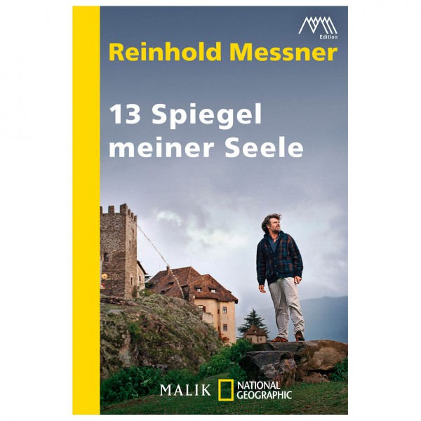 Malik - Reinhold Messner - 20 Spiegel meiner Seele