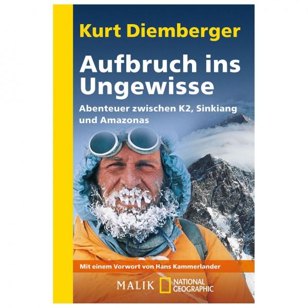 Malik - Kurt Diemberger - Aufbruch ins Ungewisse