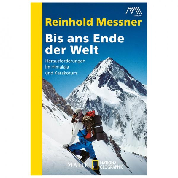 Malik - Reinhold Messner - Bis ans Ende der Welt