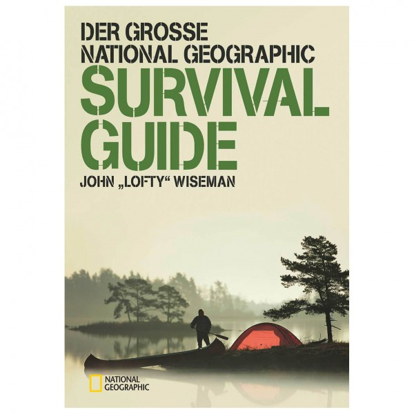 National Geographic - Der große NG Survival Guide
