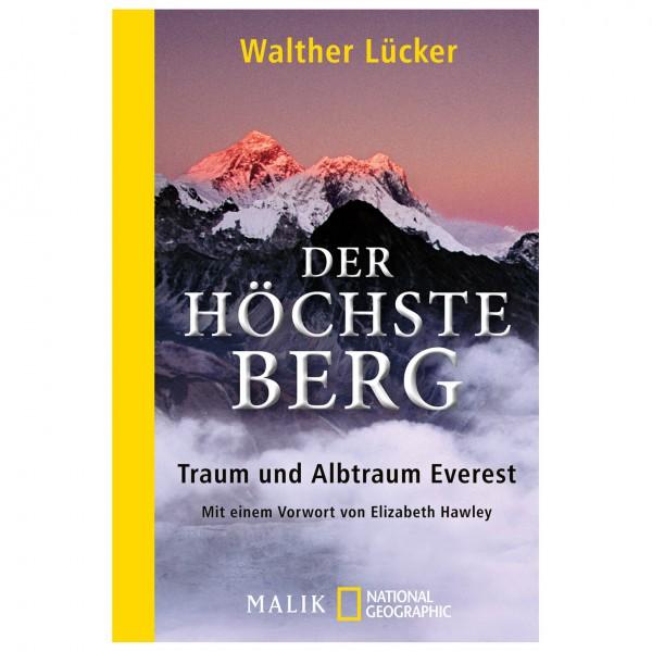 Malik - Walther Lücker - Der höchste Berg