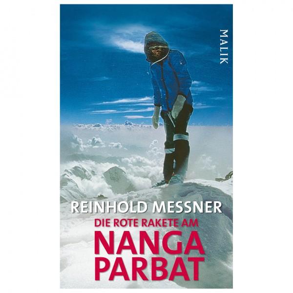 Malik - Reinhold Messner - Die rote Rakete am Nanga Parbat