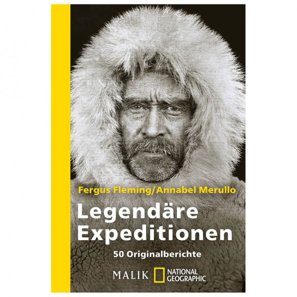 Malik - F. Fleming, A. Merullo - Legendäre Expeditionen
