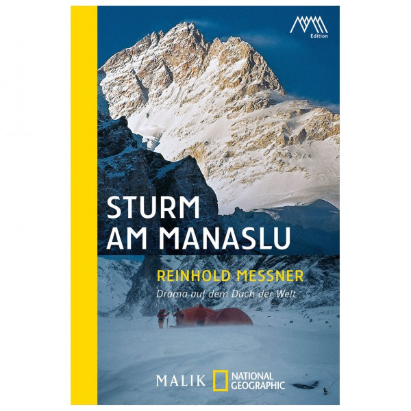 Malik - Reinhold Messner - Sturm am Manaslu