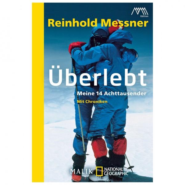 Malik - Reinhold Messner - Überlebt