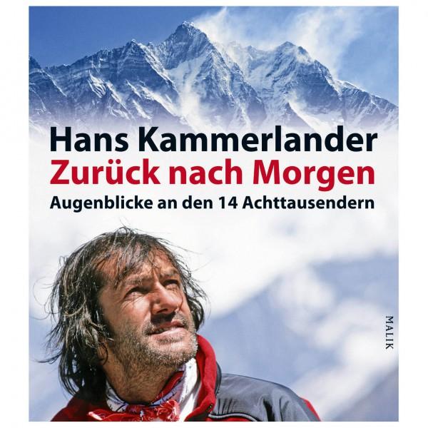 Malik - Hans Kammerlander - Zurück nach Morgen