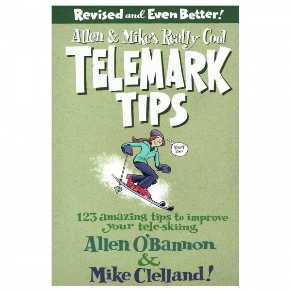 Globe Pequot Press - Allen&Mikes really cool Telemark tips