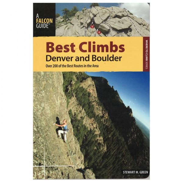 Globe Pequot Press - Best Climbs Denver & Boulder - Bouldergids