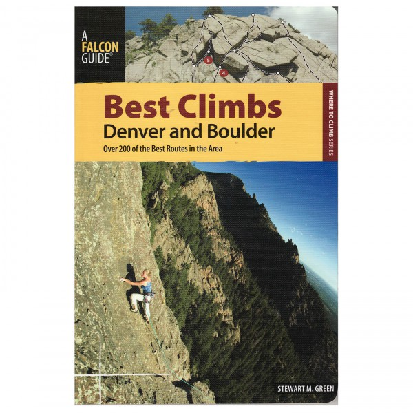 Stewart M. Green - Best Climbs Denver & Boulder