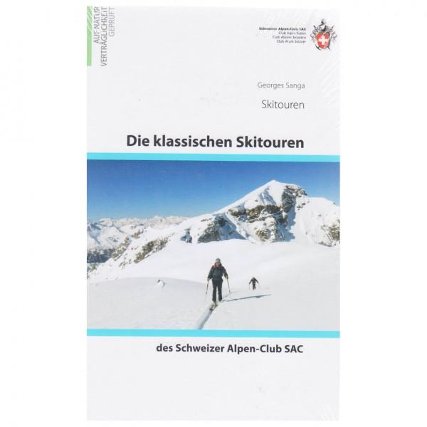 SAC-Verlag - Die klassischen Skitouren des Schweizer AC - Skidtursguider