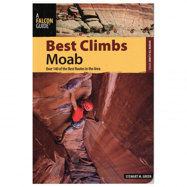 Stewart M. Green - Best Climbs Moab - Kletterführer