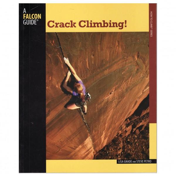Lisa Gnade & Steve Petro - Crack Climbing!