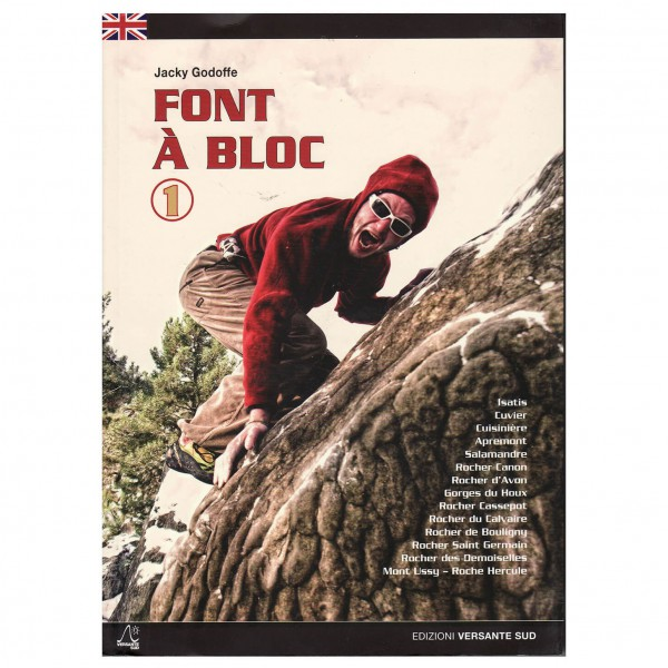 Jacky Godoffe - Font A Bloc: Vol 1 - Topos bouldering
