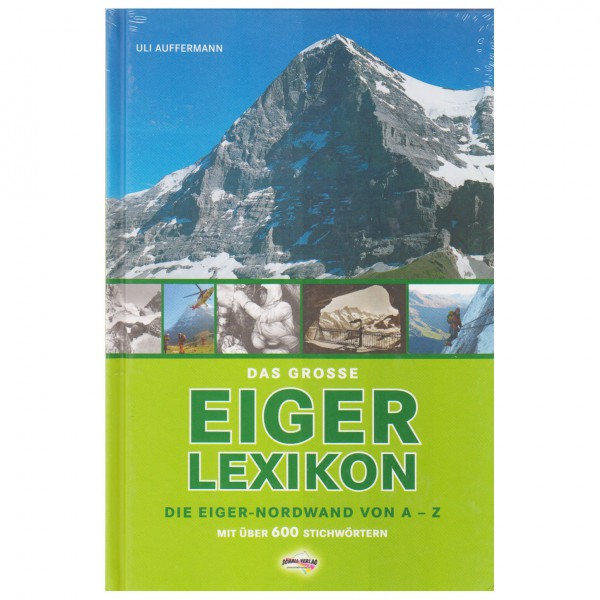 Schall-Verlag - Das grosse Eiger-Lexikon