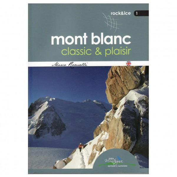 Idea Montagna - Mont Blanc Classic & Plaisir - Klimgidsen