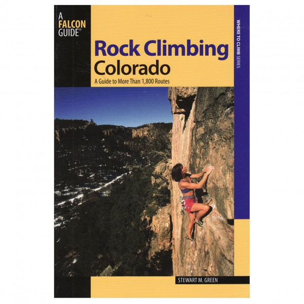 Stewart M. Green - Rock Climbing Colorado - Climbing guides