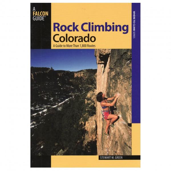Stewart M. Green - Rock Climbing Colorado - Climbing guides