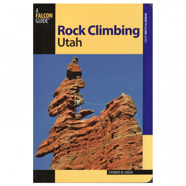 Globe Pequot Press - Rock Climbing Utah - Climbing guide