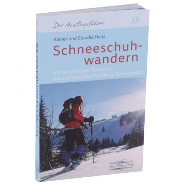 Der Kleine Buch Verlag - Schneeschuhwandern - Wanderführer