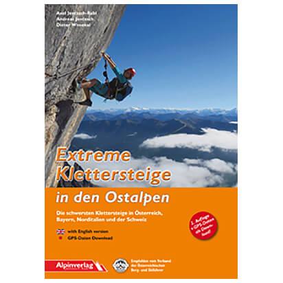 Alpinverlag - Extreme Klettersteige in den Ostalpen - Via Ferrata förare