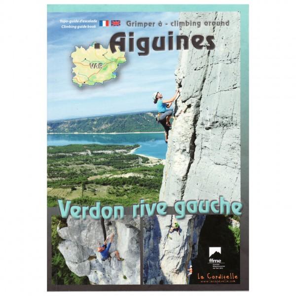 La Corditelle - Aiguines, Verdon Rive Gauche - Kletterführer