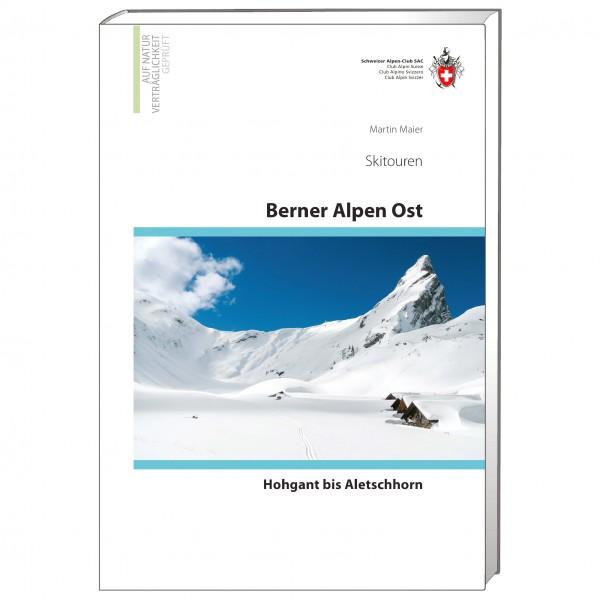 SAC-Verlag - Berner Alpen Ost Skitouren - Skidtursguider
