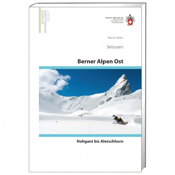 SAC-Verlag - Berner Alpen Ost Skitouren - Skitourgidsen
