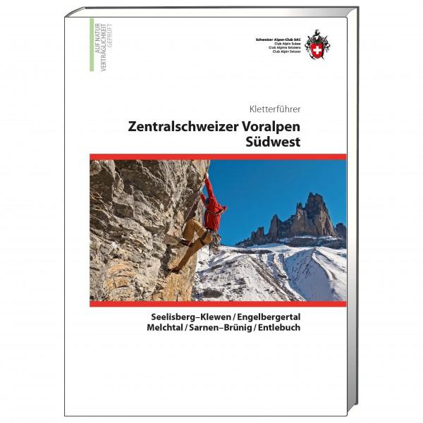 SAC-Verlag - Kletterführer Zentralschweizer Voralpen Südwest - Klatreguides