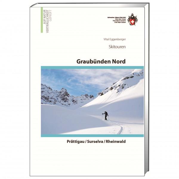 SAC-Verlag - Skitouren Graubünden Nord - Skitourenführer