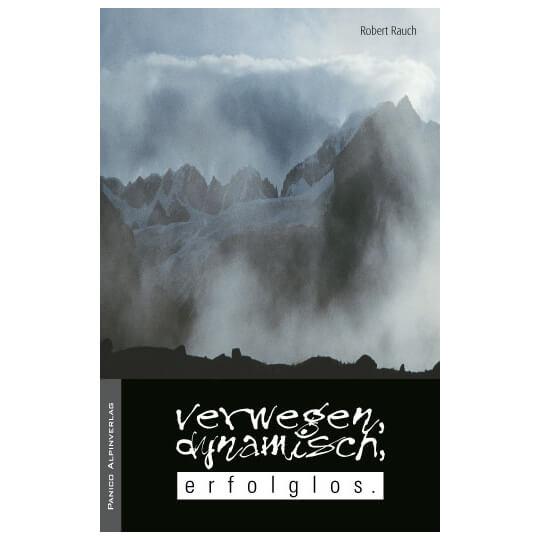 Panico Alpinverlag - Verwegen, dynamisch, erfolglos