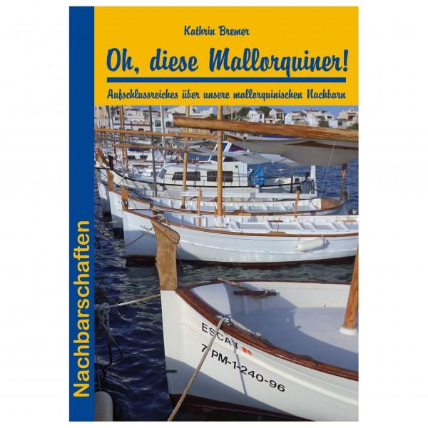 Conrad Stein Verlag - Oh, diese Mallorquiner!