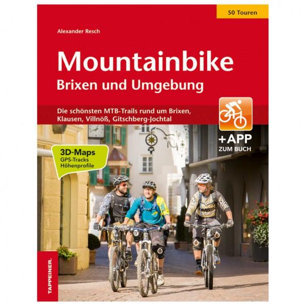 Tappeiner - Mountainbike Brixen und Umgebung - Cykelguider