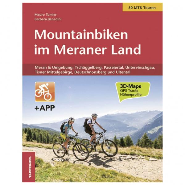 Tappeiner - Mountainbiken im Meraner Land - Cykelguider