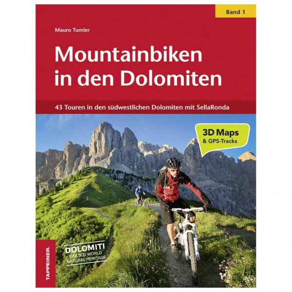 Tappeiner - Mountainbiken in den Dolomiten, Band 1 - Cycling guide