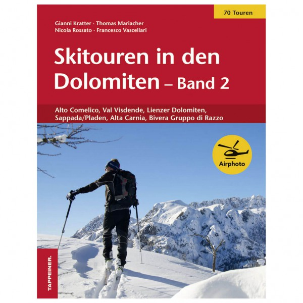 Tappeiner - Skitouren in den Dolomiten - Lasketteluretkioppaat