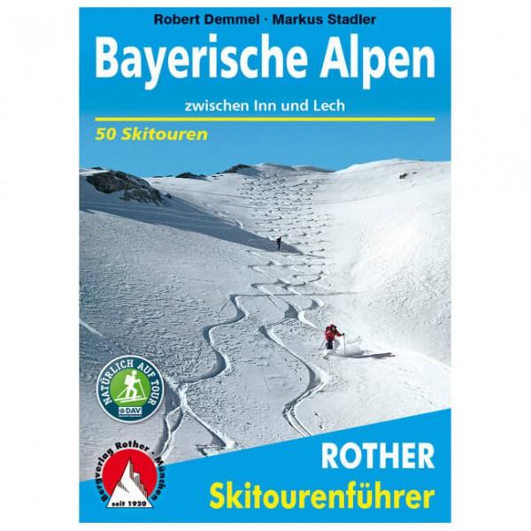 Bergverlag Rother - Bayerische Alpen Zwischen Inn und Lech