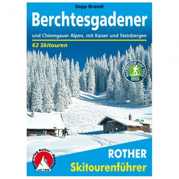 Bergverlag Rother - Berchtesgadener und Chiemgauer Alpen - Skitourenführer