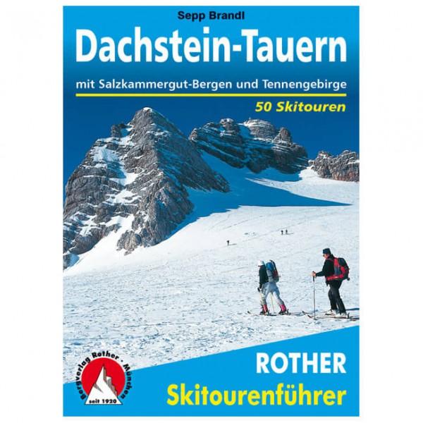 Bergverlag Rother - Dachstein-Tauern Salzkammergut-Bergen - Lasketteluretkioppaat