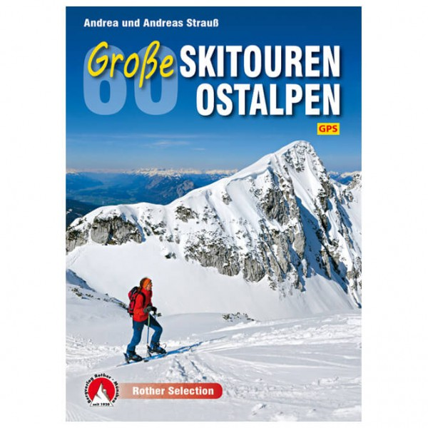 Bergverlag Rother - Große Skitouren Ostalpen - Lasketteluretkioppaat