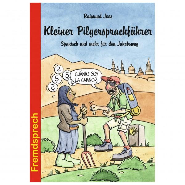 Conrad Stein Verlag - Kleiner Pilgersprachführer