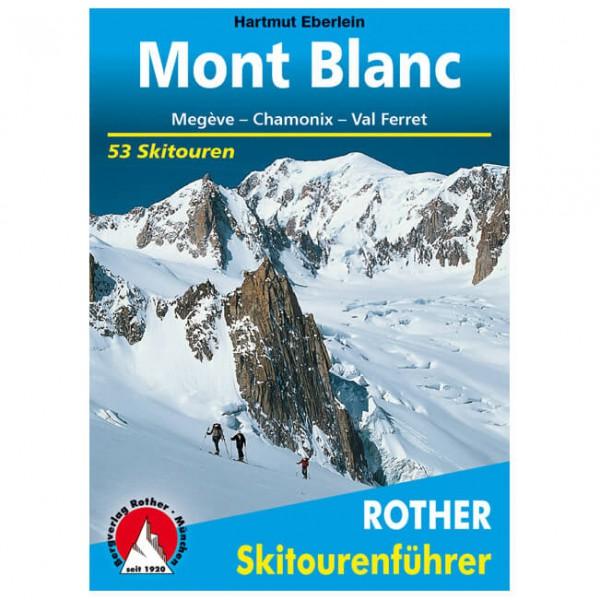 Bergverlag Rother - Mont Blanc Megève-Chamonix-Val Ferret - Guide randonnée à skis