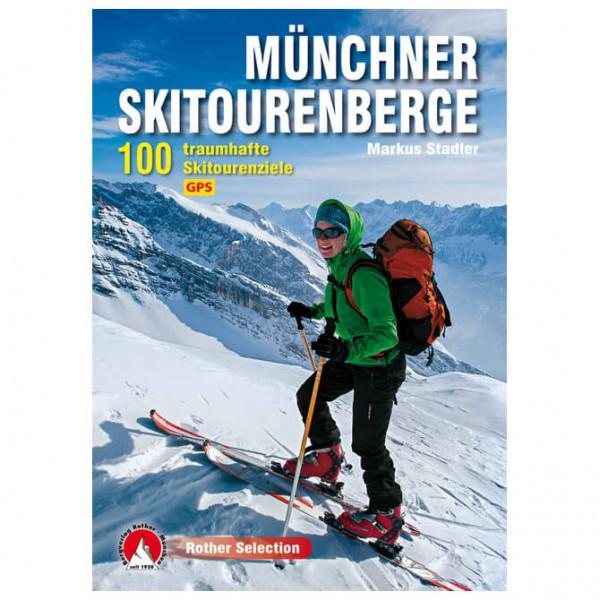 Bergverlag Rother - Münchner Skitourenberge - Skiturguides
