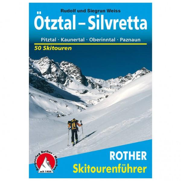 Bergverlag Rother - Ötztal - Silvretta - Lasketteluretkioppaat