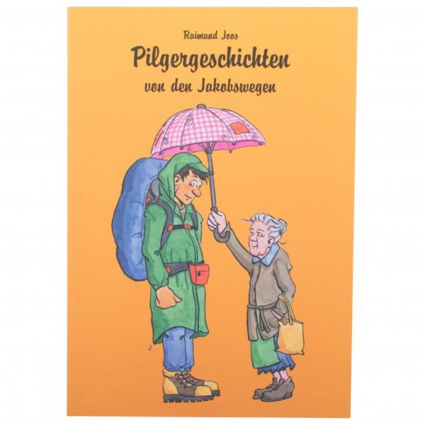 Conrad Stein Verlag - Pilgergeschichten von den Jakobswegen