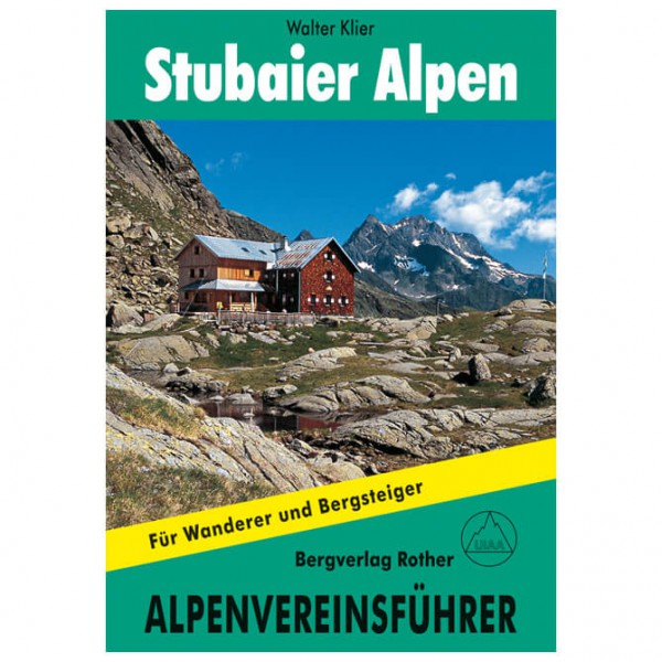Bergverlag Rother - Stubaier Alpen - Alpenvereinsführer