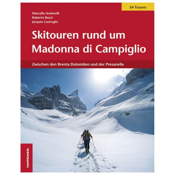Tappeiner - Skitouren rund um Madonna di Campiglio - Lasketteluretkioppaat